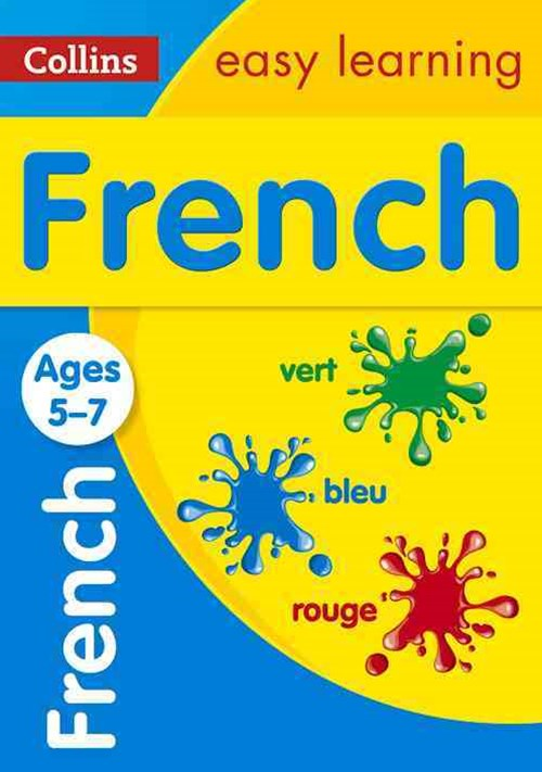 Collins Easy Learning KS1 - French Ages 5-7 [New Edition]