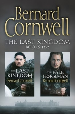 The Last Kingdom Series Books 1 and 2: The Last Kingdom, The Pale Horseman (The Last Kingdom Series
