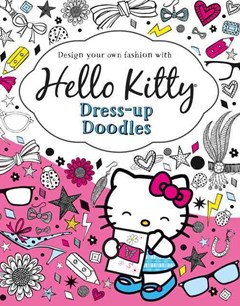 Hello Kitty: Dress-up Doodles