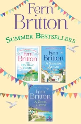 (ebook) Fern Britton 3-Book Collection: The Holiday Home, A Seaside Affair, A Good Catch