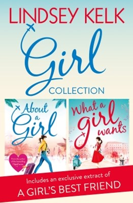 (ebook) Lindsey Kelk Girl Collection: About a Girl, What a Girl Wants (Tess Brookes Series)