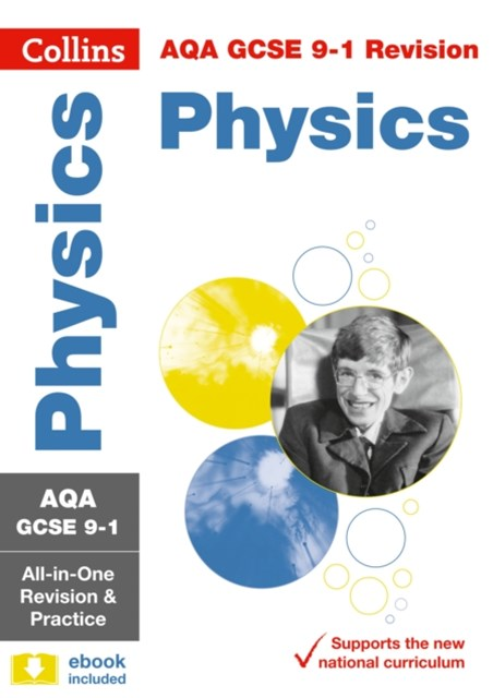 AQA GCSE Physics All-in-One Revision and Practice