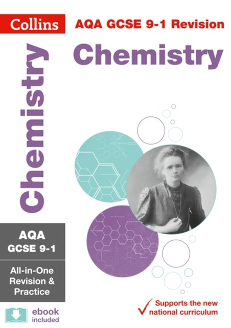 AQA GCSE Chemistry All-in-One Revision and Practice