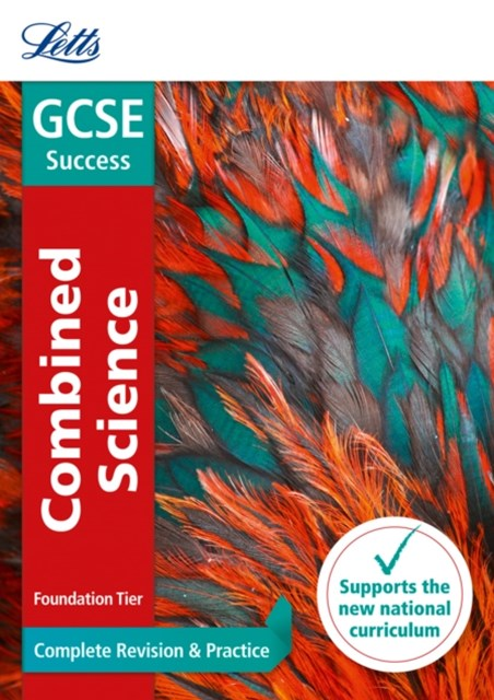 GCSE Combined Science Foundation Complete Revision & Practice