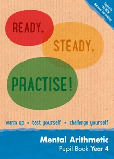 Ready, Steady, Practise!: Year 4 Mental Arithmetic Pupil Book: Maths KS2 by Paul Broadbent, Paul Broadbent (9780008161231) - PaperBack - Non-Fiction