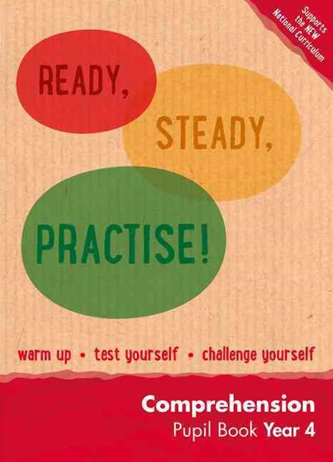Ready, Steady, Practise!: Year 4 Comprehension Pupil Book: English KS2