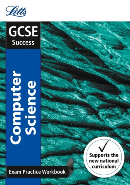 GCSE Computer Science Exam Practice Workbook, with Practice Test Paper