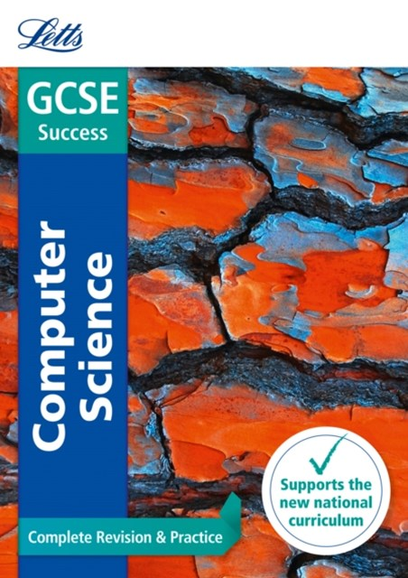 GCSE Computer Science Complete Revision & Practice