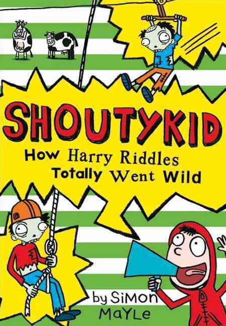 (ebook) How Harry Riddles Totally Went Wild (Shoutykid, Book 4)
