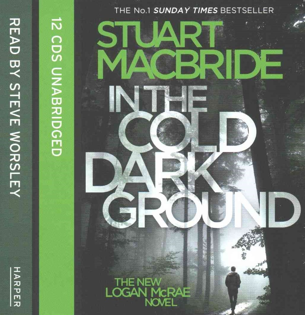 In the Cold Dark Ground [Unabridged Edition]