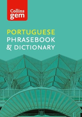 Collins Portuguese Phrasebook and Dictionary Gem Edition: Essential phrases and words (Collins Gem)