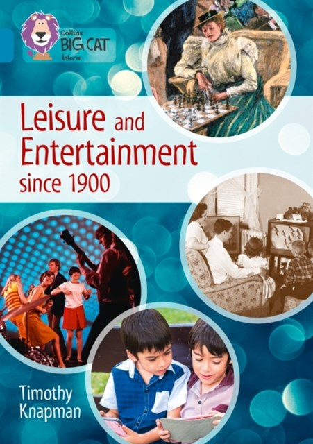Leisure and Entertainment Since 1900