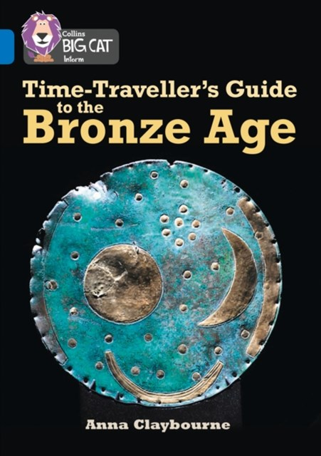 Time-Traveller's Guide to the Bronze Age