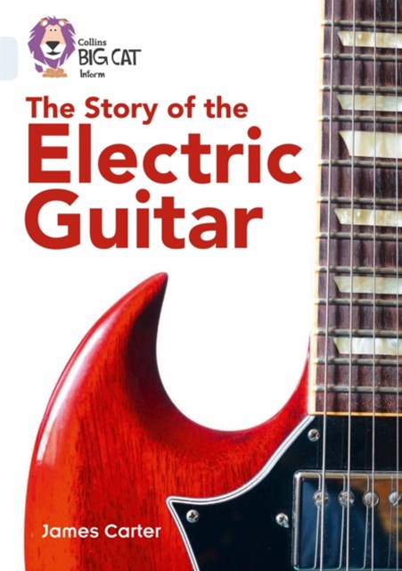 Story of the Electric Guitar