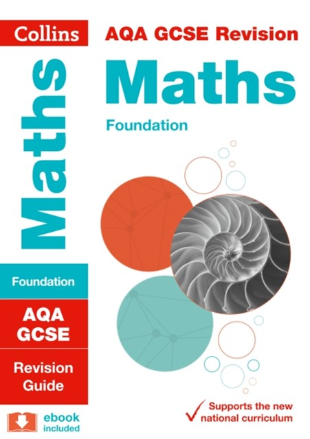 AQA GCSE Maths Foundation Revision Guide