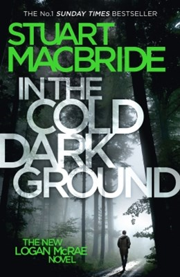 (ebook) In the Cold Dark Ground (Logan McRae, Book 10)