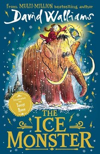 The Ice Monster by David Walliams, Tony Ross (9780008164706) - PaperBack - Children's Fiction