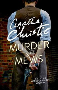 Murder in the Mews by Agatha Christie (9780008164928) - PaperBack - Crime Classics