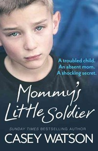 Mommy's Little Soldier by Casey Watson (9780008165116) - PaperBack - Biographies General Biographies