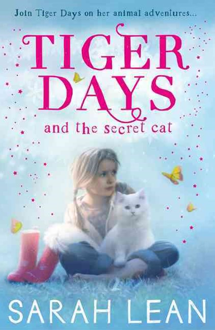 Tiger Days #1: Tiger Days and the Secret Cat