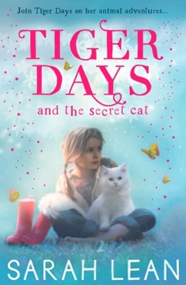 The Secret Cat (Tiger Days, Book 1)