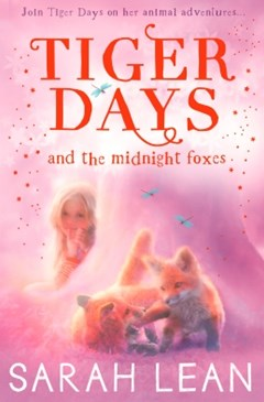 (ebook) The Midnight Foxes (Tiger Days, Book 2)