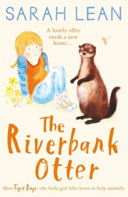 (ebook) The Riverbank Otter (Tiger Days, Book 3)