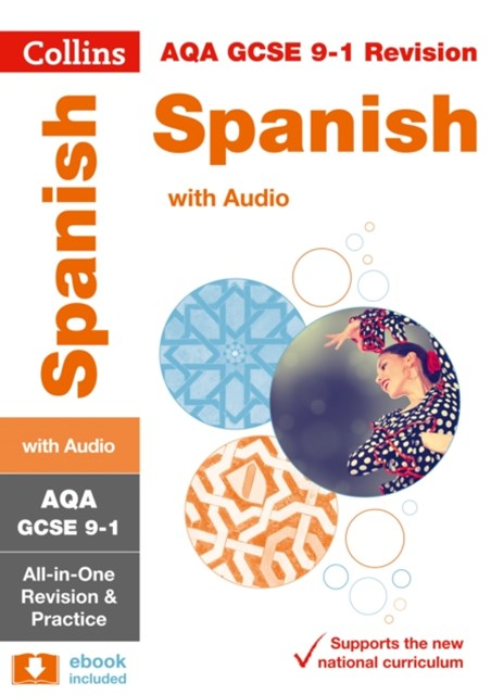 AQA GCSE Spanish All-in-One Revision and Practice