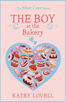 (ebook) The Boy at the Bakery: A Short Story (The Meet Cute)