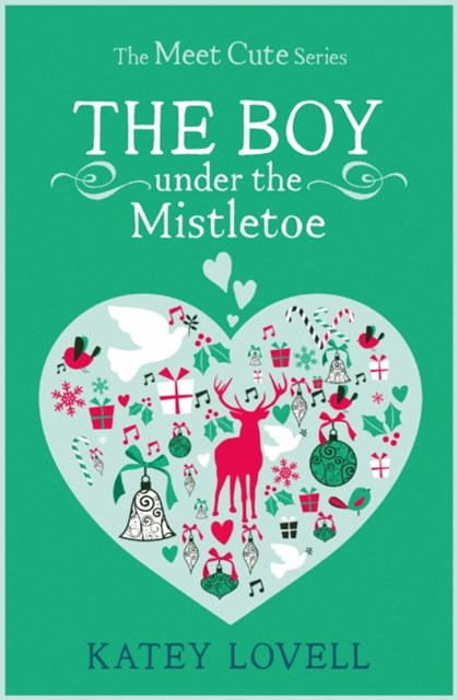 (ebook) The Boy Under the Mistletoe: A Short Story (The Meet Cute)
