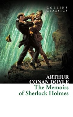The Memoirs of Sherlock Holmes (Collins Classics)