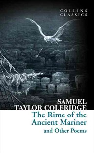 The Rime of the Ancient Mariner and other Poems by Samuel Taylor Coleridge (9780008167561) - PaperBack - Poetry & Drama Poetry