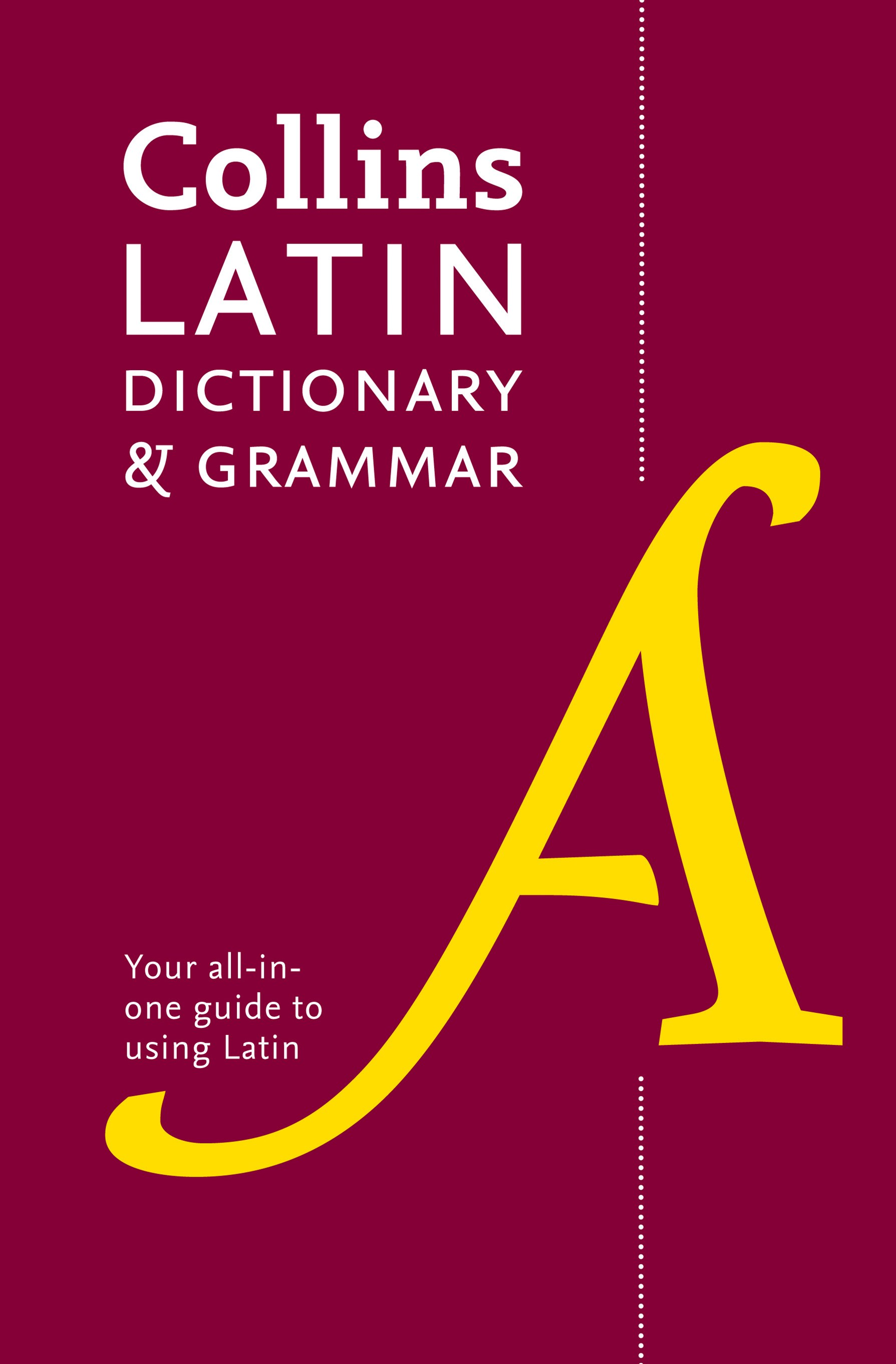 Collins Latin Dictionary and Grammar [2nd Edition]
