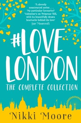 (ebook) The Complete #LoveLondon Collection (Love London Series)