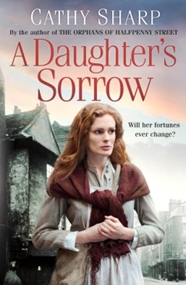 A DaughterGÇÖs Sorrow (East End Daughters, Book 1)