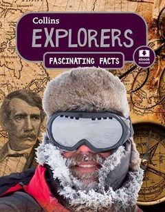 Collins Fascinating Facts - Explorers
