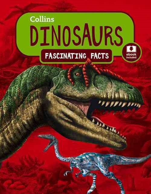 Collins Fascinating Facts - Dinosaurs