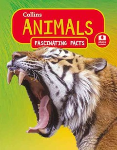 Collins Fascinating Facts - Animals