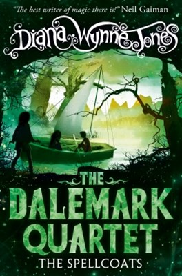 The Spellcoats (The Dalemark Quartet, Book 3)