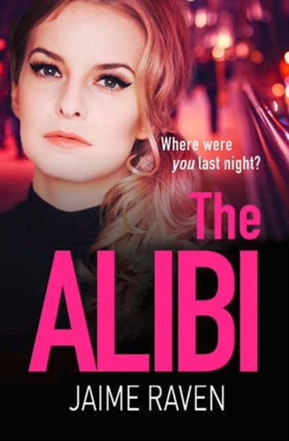 The Alibi: The most gripping thriller youGÇÖll read this year