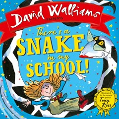 ThereGÇÖs a Snake in My School! (Read aloud by David Walliams)