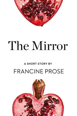 (ebook) The Mirror: A Short Story from the collection, Reader, I Married Him