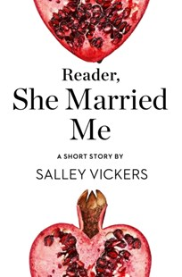 (ebook) Reader, She Married Me: A Short Story from the collection, Reader, I Married Him - Classic Fiction