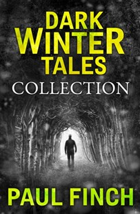 (ebook) Dark Winter Tales: a collection of horror short stories (Dark Winter Tales) - Crime Anthologies