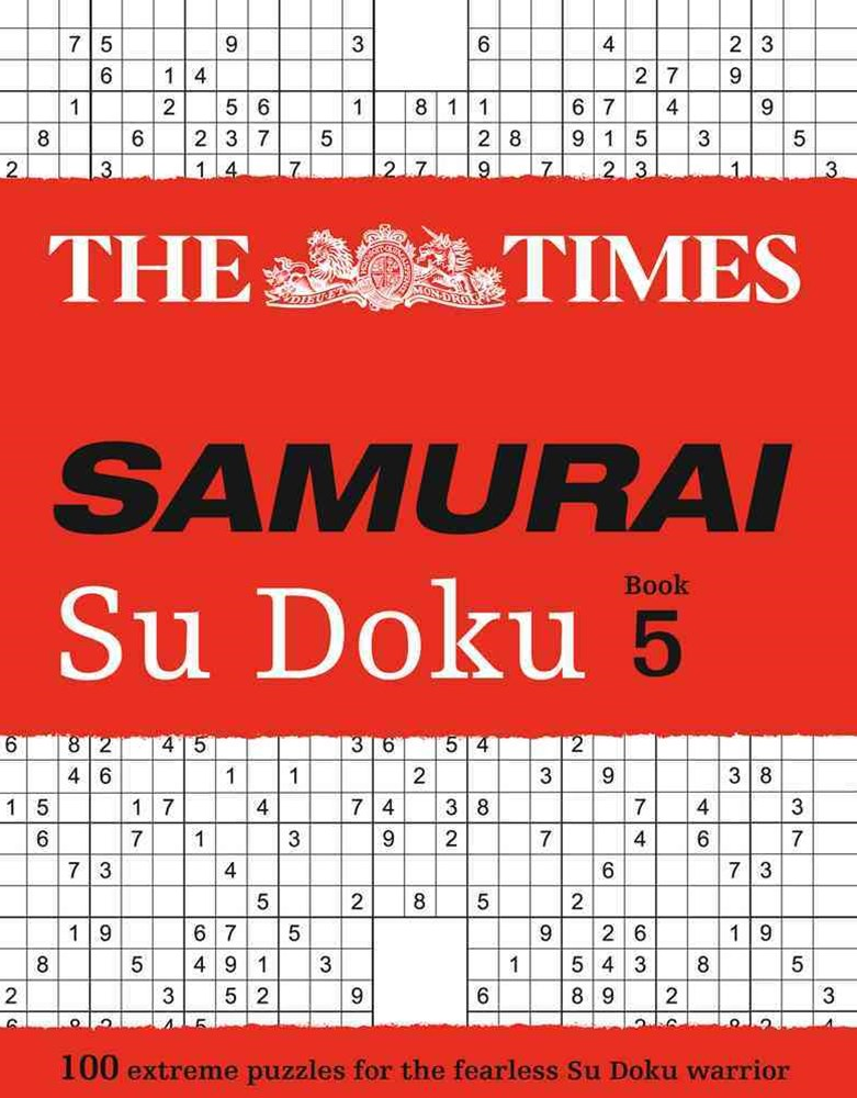 The Times Samurai Su Doku 5: 100 Extreme Puzzles For the Fearless Su Doku Warrior