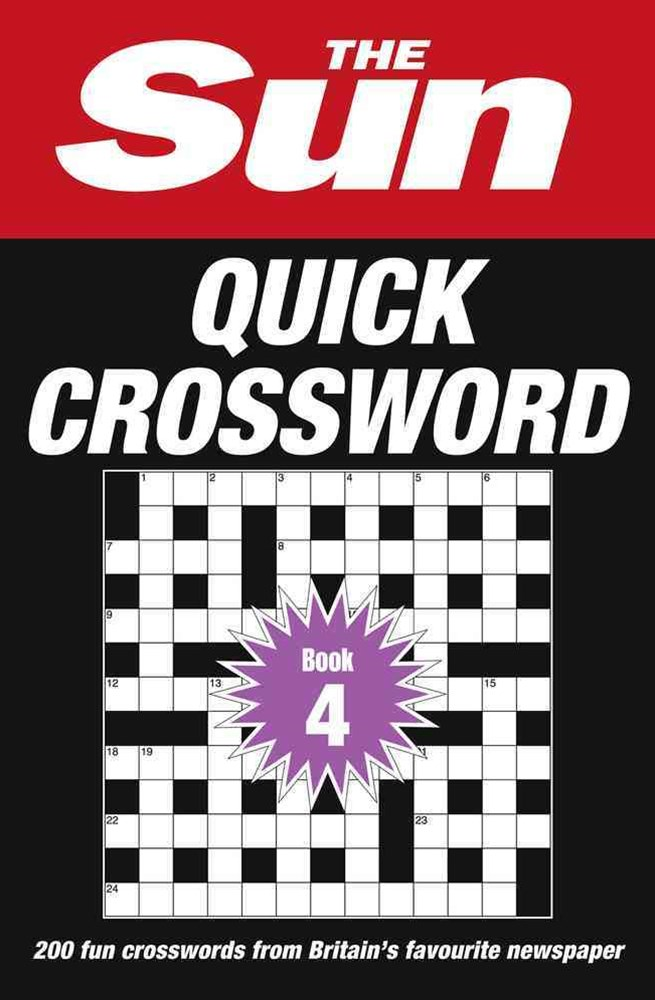 The Sun Quick Crossword Book 4: Over 200 Quick Crossword Puzzles From Britain's Favourite Newspaper