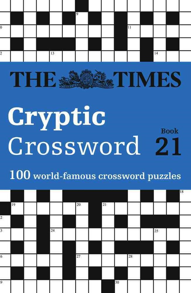 The Times Cryptic Crossword Book 21: 100 of The World's Most Famous Crossword Puzzles