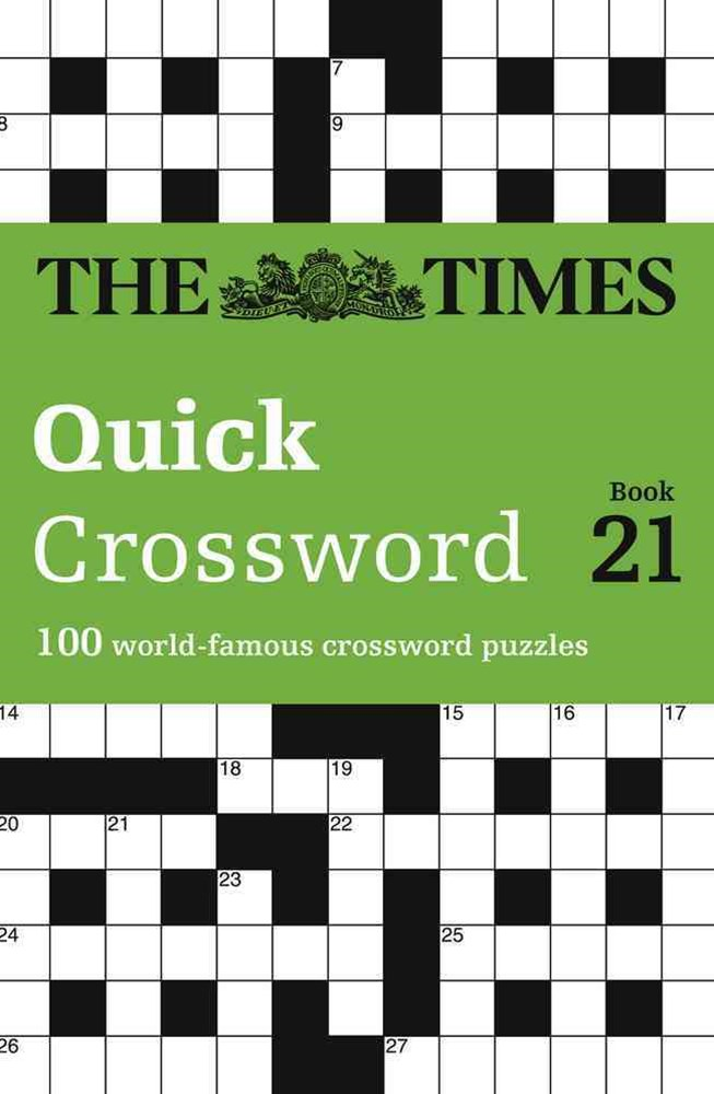 The Times Quick Crossword Book 21: 80 General Knowledge Puzzles From TheTimes 2
