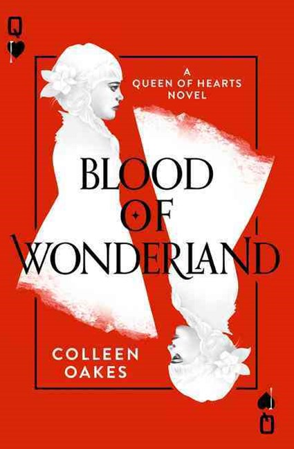 Queen Of Hearts (2) - Blood Of Wonderland