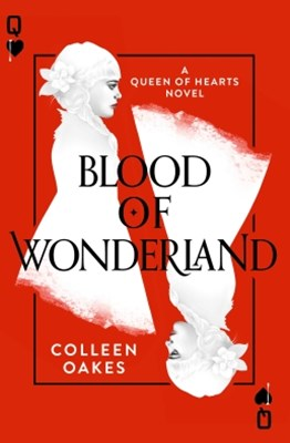 (ebook) Blood of Wonderland (Queen of Hearts, Book 2)